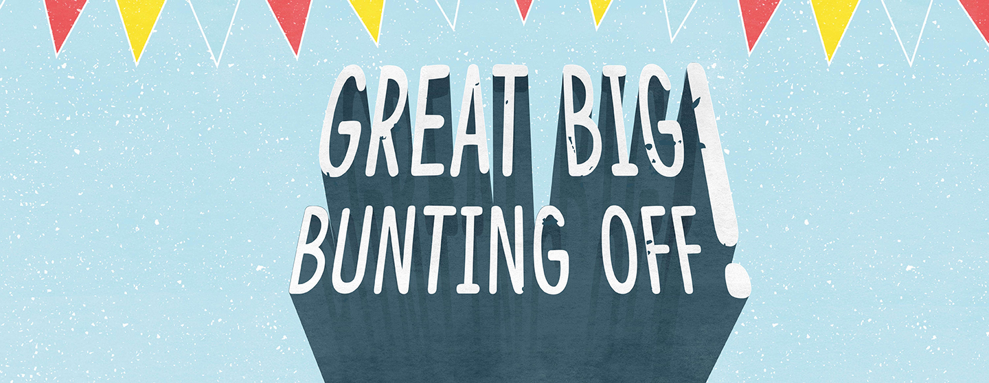 Great Big Bunting Off - 5 July 2018